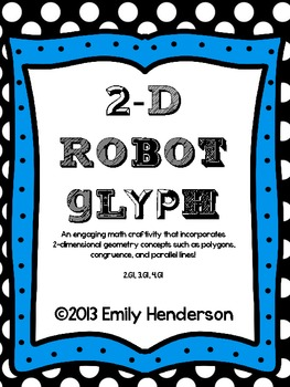 2-D Shape Robot Glyph (Common-Core Aligned - 2.G1, 3.G1, 4.G1)