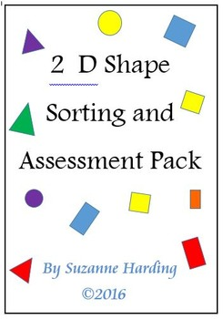 2 D Shape Sorting and Assessment