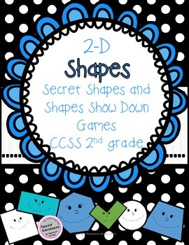 2-D Shapes CCSS Secret Shape and Shape Show Down Games Mat