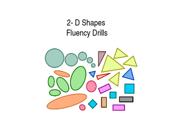 2-D Shapes Fluency Drills