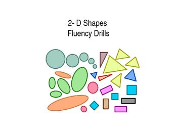 2-D Shapes Fluency Drills