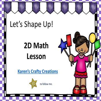 2 D Shapes - Lesson and Interactive Game
