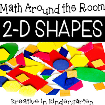 2-D Shapes Math Around the Room