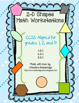 2-D Shapes Math Centers- CCSS Aligned 1.G.1, 2.G.1, 3.G.1