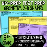 "2-D Shapes Problems 5.G.3 and 5.G.4 - ""No Prep"" Test Prep"