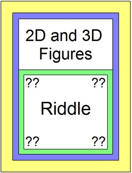 2-D AND 3-D FIGURES: RIDDLE - IDENTIFYING NETS AND NAMES OF 3-D FIGURES