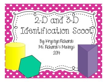 2-D and 3-D Shape Scoot