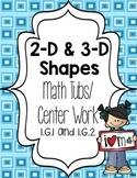 2-D and 3-D Shapes Math Tubs/ Math Centers 1.G.1 & 1.G.2