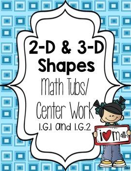 2-D and 3-D Shapes Math Tubs/ Math Centers 1.G.1 & 1.G.2