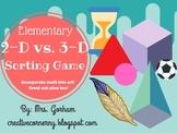 2-D vs. 3-D Sorting Game