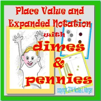 PLACE VALUE AND EXPANDED NOTATION WITH DIMES AND PENNIES