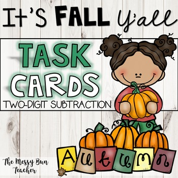 2-DIGIT SUBTRACTION TASK CARDS- FALL THEME