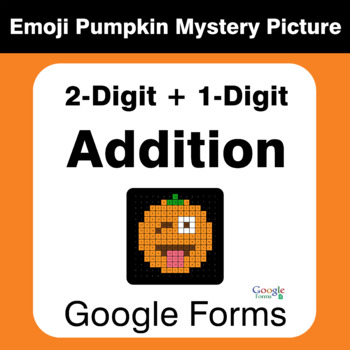 2-Digit + 1-Digit Addition - EMOJI PUMPKIN Mystery Picture - Google Forms