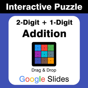2-Digit + 1-Digit Addition - Puzzles with GOOGLE Slides