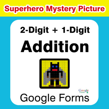 2-Digit + 1-Digit Addition - Superhero Mystery Picture - Google Forms