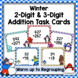 Winter 2-Digit and 3-Digit Addition Task Cards - With and Without Regrouping