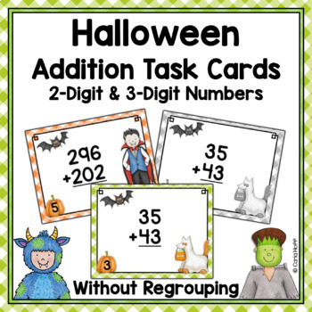 Halloween Task Cards - 2-Digit and 3-Digit Addition Without Regrouping