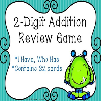 I Have Who Has 2 Digit Addition Game with and without Regr