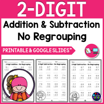 2 Digit Addition and Subtraction Without Regrouping Worksheets
