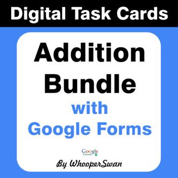 Addition - Interactive Digital Task Cards - Google Forms [Bundle]
