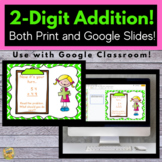 2-Digit Addition - Digital and Print  With and Without Reg