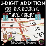 2-Digit Addition NO Regrouping Task Cards (Birthday Theme)