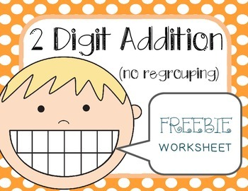 2 Digit Addition No Regrouping Worksheet FREEBIE