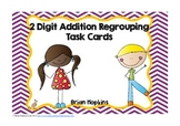 2 Digit Addition Regrouping Task Cards