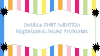 2 Digit Addition Regrouping Word Problems