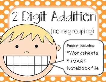 2 Digit Addition SMART Notebook File and Worksheets