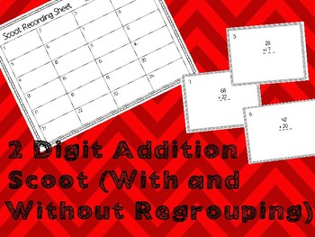 2 Digit Addition Scoot (With and Without Regrouping)