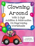 2- Digit Addition & Subtraction  No Regrouping Worksheets