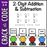 2-Digit Addition & Subtraction Practice ~ Crack the Code!