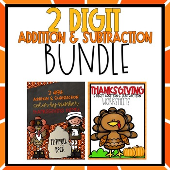 2 Digit Addition & Subtraction Thanksgiving Themed BUNDLE