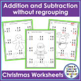 2 - Digit Addition & Subtraction without Regrouping Worksheets • Christmas