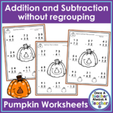 2 - Digit Addition & Subtraction without Regrouping Worksheets • Pumpkin Faces
