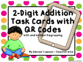 2-Digit Addition Task Cards with QR Codes (With and Withou