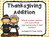 2 Digit Addition with and without Regrouping {Thanksgiving Theme}