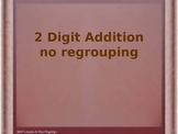 2 Digit Addition With NO Regrouping