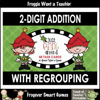 "2-Digit Addition With Regrouping -- ""Just Elfing Around"""