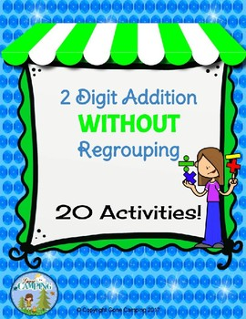2 Digit Addition NO Regrouping