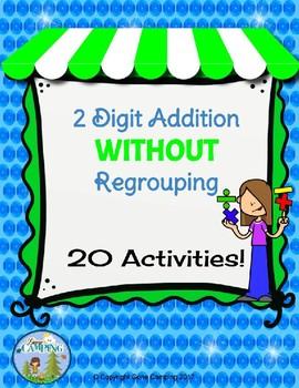 2 Digit Addition NO Regrouping