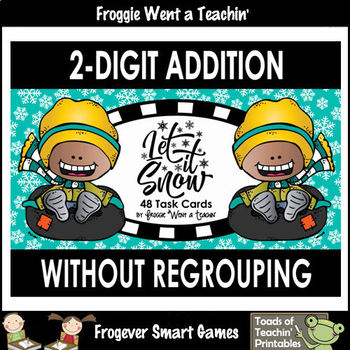 "2-Digit Addition Without Regrouping -- ""Let It Snow"""