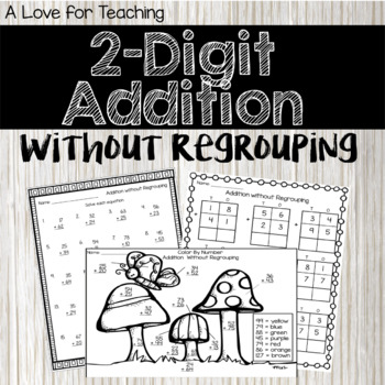 2 Digit Addition Without Regrouping {No Prep}