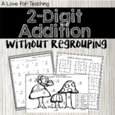 2 Digit Addition Without Regrouping {No Prep + Digital} Di