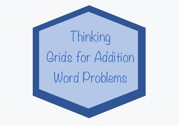 2 Digit Addition Word Problem Thinking Grids