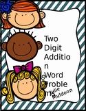 2 - Digit Addition Word Problems