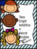 2 - Digit Addition Word Problems