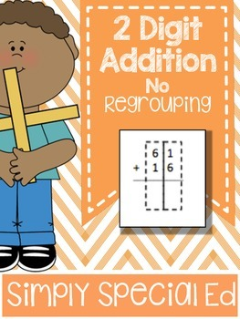 2 Digit Addition Worksheets- No Regrouping!