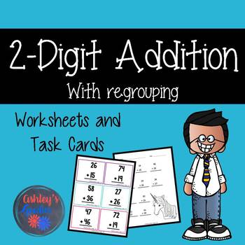 2-Digit Addition Worksheets and Task Cards with Regrouping